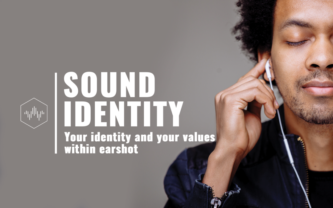 Sonic Branding : What about sound identity ?